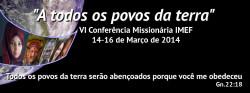 VI Conferência Missionária IMEF