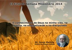 II FSM 2014 (Final de Semana Missionário) - 24 e 25 de Maio