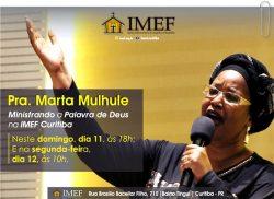 Culto de domingo e segunda serão ministrados pela Pra. Marta Mulhule