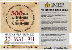 """IMEF na """"Marcha para Jesus"""" - 2017"""