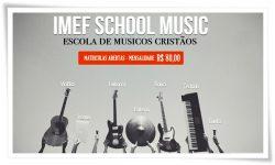 IMEF School Music está com matrículas abertas