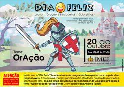 """IMEF organiza nova edição do """"Dia Feliz"""""""