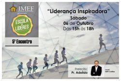 """SÁBADO (06) TEM """"ESCOLA DE LÍDERES"""" NA IMEF"""